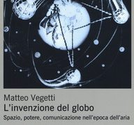 "#Instantbook: Matteo Vegetti presenta ""L'invenzione del globo"""
