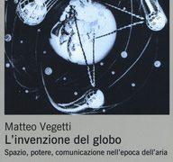 """#Instantbook: Matteo Vegetti presenta """"L'invenzione del globo"""""""