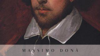 """#InstantBook: Massimo Donà presenta, """"Tutto per nulla. La filosofia di William Shakespeare"""""""