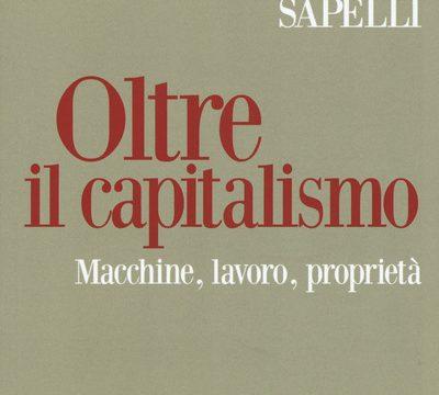 """#InstantBook: Giulio Sapelli presenta """"Oltre il capitalismo"""""""
