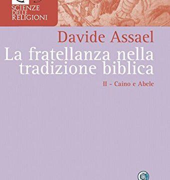 """#IncontriLechLechà: """"La fratellanza nella tradizione biblica. Caino e Abele"""", di Davide Assael."""