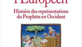 "#InstantBook: John Tolan presenta ""Mahomet l'européen : Histoire des représentations du Prophète en Occident"""