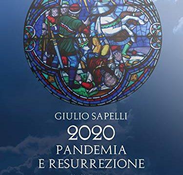 """#InstantBook: """"Pandemia e resurrezione"""", di Giulio Sapelli"""