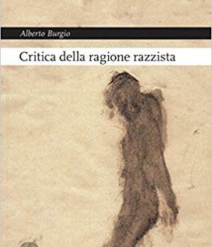 """#InstantBook: Alberto Burgio presenta """"Critica della ragione razzista"""""""