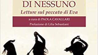 """#InstantBook: Paola Cavallari presenta, """"Non sono la costola di nessuno. Letture sul peccato di Eva"""""""