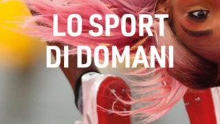 """#InstantBook: Flavio Tranquillo presenta, """"Lo sport di domani. Costruire una nuova cultura"""""""