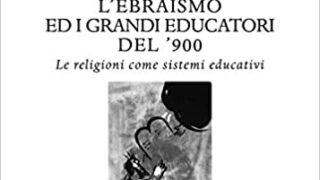 """#InstantiBook: Antonella Castelnuovo presenta: """"L'ebraismo e i grandi educatori del '900"""""""